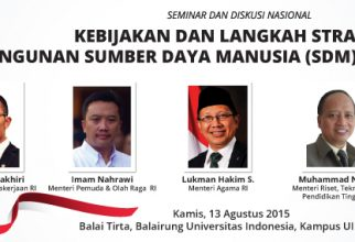 Seminar dan Diskusi Nasional : Kebijakan dan Langkah Strategis Dalam pembangunan SDM Indonesia Unggul